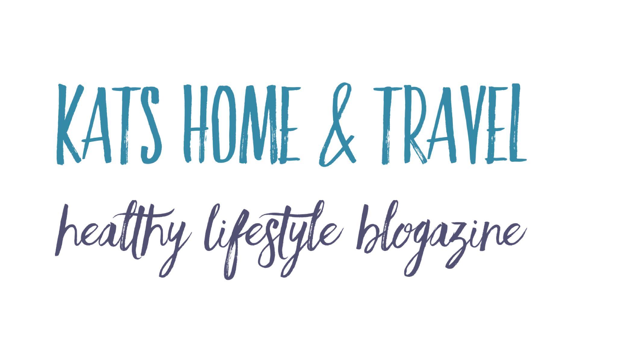 Kats Home and Travel – Healthy Lifestyle Blogazine